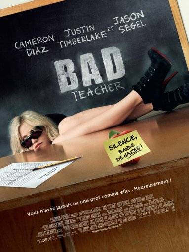 "~~> Cinéma : ""Bad Teacher"""