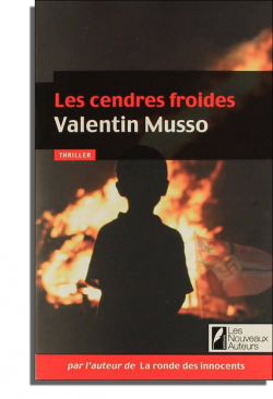 Les cendres froides de Valentin Musso _________________________________________________________________★★★★★