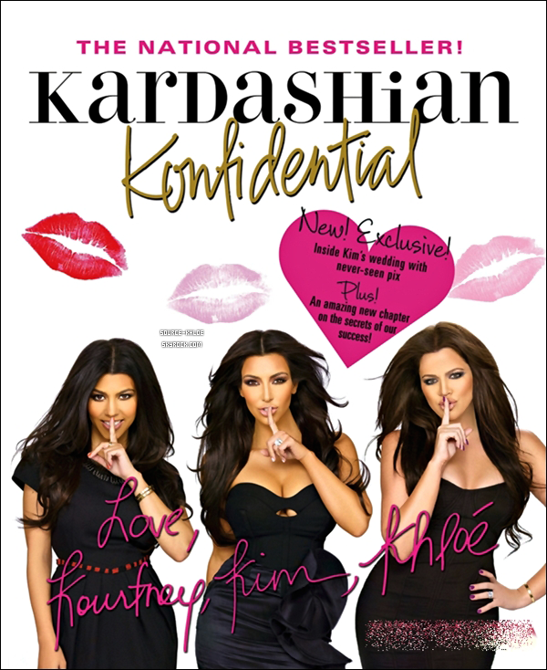 "Kardashian Konfidential :: la réédition du livre des soeurs Kardashian, ""Kardashian Konfidential"" sortira fin Novembre"