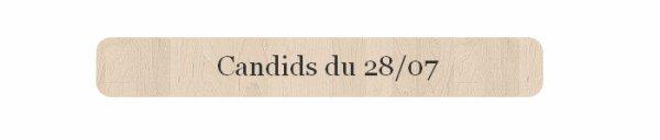 Candids et news du 28/07 Vos avis sur ses tenues et sa performance ? Top ou Flop ?