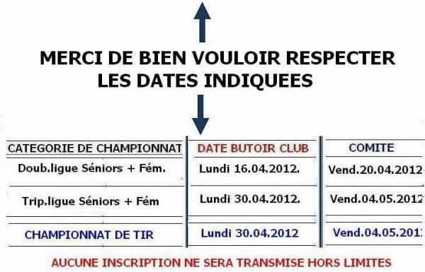 DATES D'INSCRIPTIONS AUX DIFFERENTS CHAMPIONNATS 2012 :