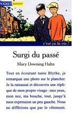 Mary Downing Hahn - Surgi du passé