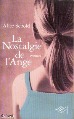 Alice Sebold - La nostalgie de l'ange