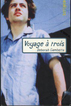 Déborah GAMBETTA - Voyage à trois
