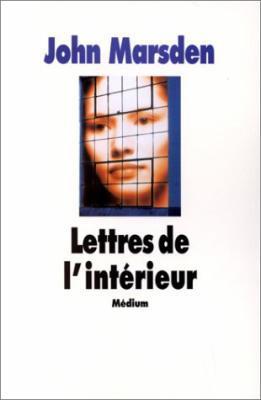 Lettres de l'interieur - John marsden