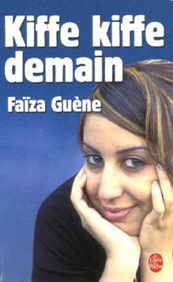 Faïza Guène - Kiffe kiffe demain
