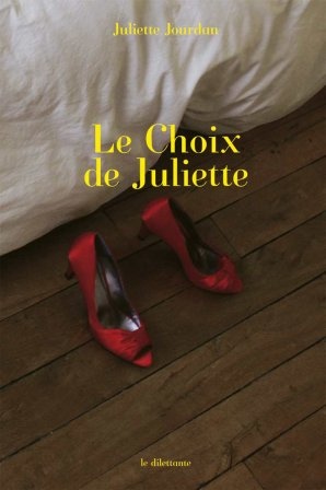 Juliette Jourdan - Le choix de Juliette