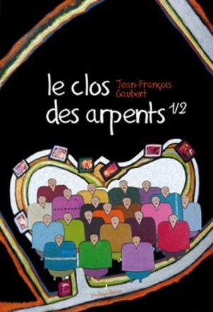 Jean-François GAUBERT - Le clos des Arpents 1/2