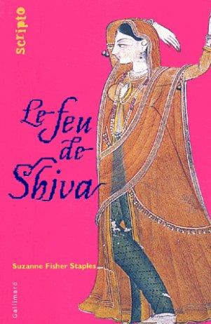 Suzanne FISHER STAPLES - Le feu de Shiva