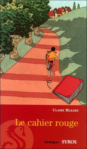 Claire MAZARD - Le cahier rouge