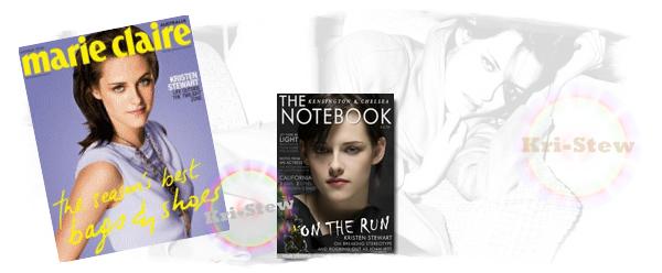 Kristen pour The Notebook et Marie Claire Australia :