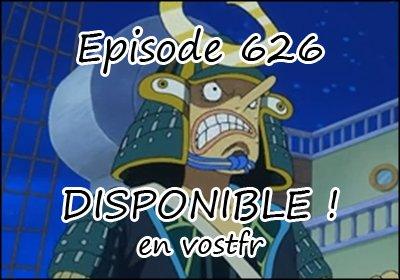 L'épisode 626 de One Piece en vostfr est DISPONIBLE !