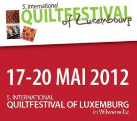 5E INTERNATIONAL QUILTFESTIVAL - LUXEMBOURG