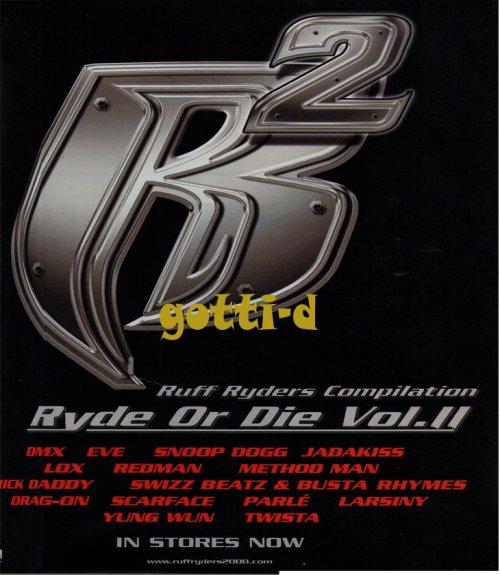 Ruff Ryders - Ryde Or Die Vol II - gotti-d