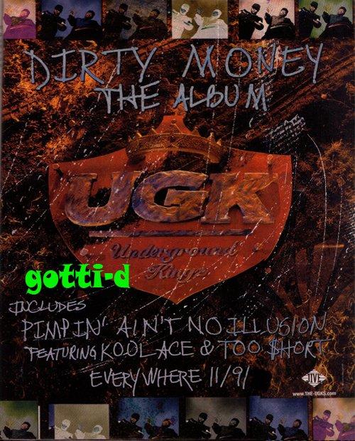 UGK - Dirty Money