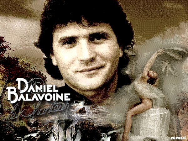 HOMMAGE A DANIEL BALAVOINE /  nouvelle creation /  videos