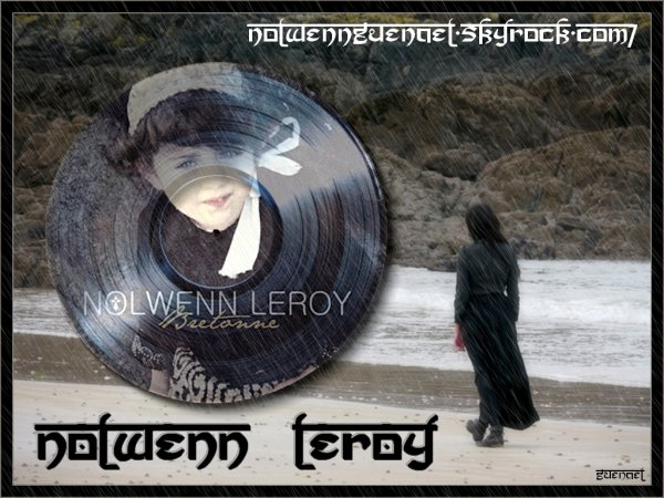 "NOLWENN  LEROY  mini playlist  "" juste pour me souvenir ""'"