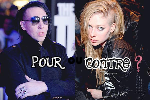 . 06 Juillet 2012: La grande nouvelle du jour, Marilyn Manson et Avril ont collaborés ! Pendant son interview pour MTV, Marilyn Manson a annoncé avoir fait un duo avec Avril. Il a aussi dit que c'est lui qui a rasé la tête de Avril et que le nouvel album de cette dernière est très bon ! J'ai hâte, je n'en peux plus d'attendre ! Vos avis? .