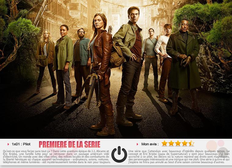 ■ Revolution - Premiere de la série : 1x01 «Pilot» . Date de diffusion : 17 Septembre 2012 10/9c sur la NBC .