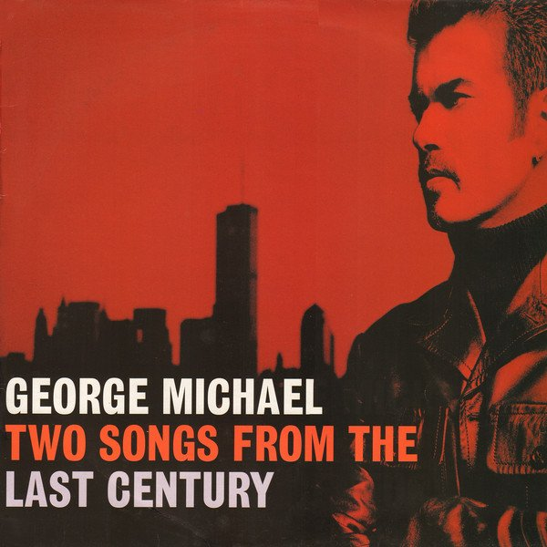 TWO SONGS FROM THE LAST CENTURY