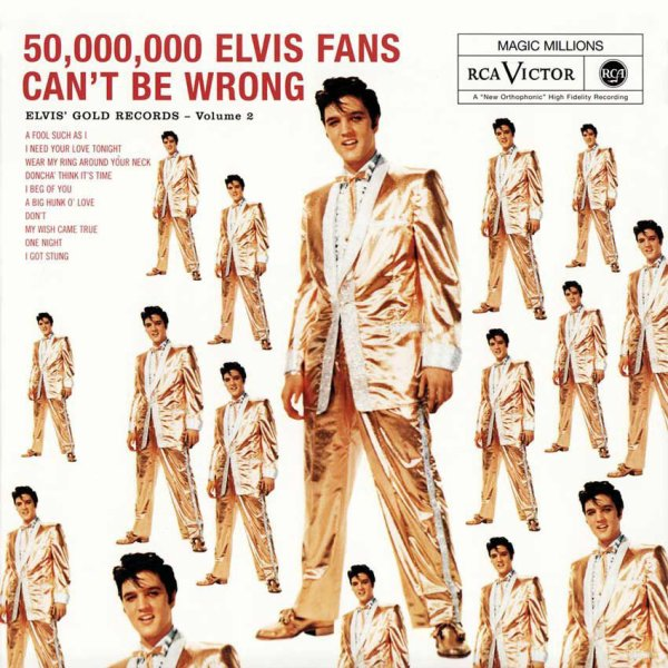 50 000 000 ELVIS FANS CAN T BE WRONG