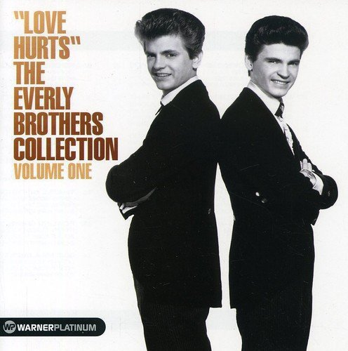 EVERLY BROTHERS LOVE HURTS