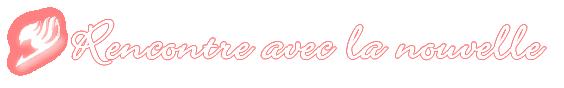 • Pensionnat Fairy Tail ~ Chapitre 1 ♪