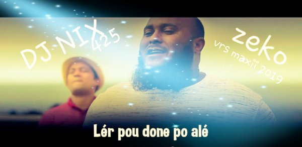 DJ NIX 425 zeko Lér po done po alé vrs maxi 2019 / DJ NIX 425 zeko Lér po done po alé vrs maxi 2019 (2019)