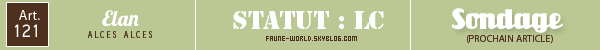 _______» ARTICLE N°121 :L'ELAN_______ » Posté le 08 Février 2014 » Faune-world.skyblog.com