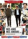 Mes amis mes amours: Le film!!