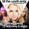 The Femme Fatale Four Pack / Britney Spears - Till The World Ends (The Femme Fatale Remix) [feat Nicki Minaj et Ke$ha] (2011)