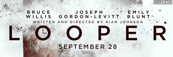 Premier poster pour LOOPER de Rian Johnson avec Joseph Gordon-Levitt et Bruce Willis