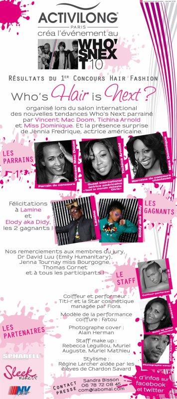 SHOW WHOS HAIR IS NEXT (ORGANISÉ PAR ACTIVILONG,LE 24 JANVIER 2010)