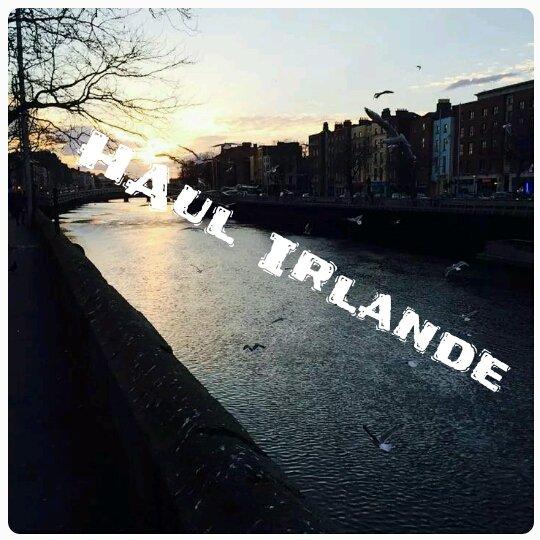 Haul Irlande !