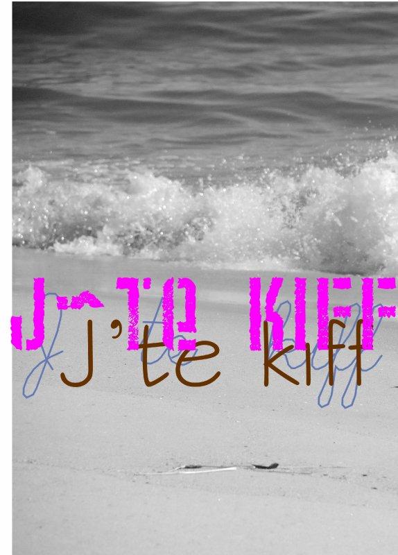 JTE KIFF