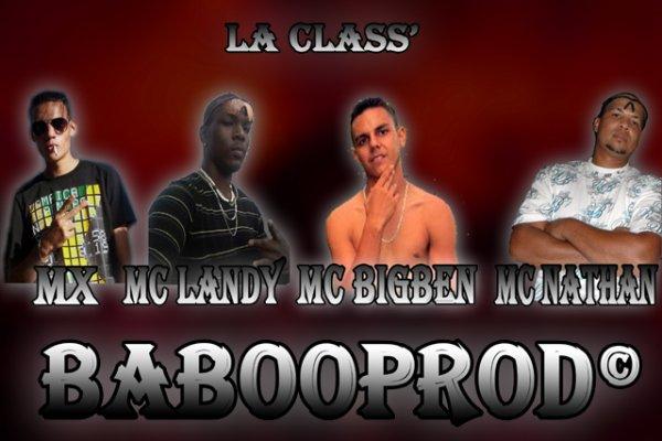 La Class' - MX - MC BiGBeN - MC LaNdY - MC NaTHaN - DeeJay Paco - BabooProd© - NeWz 2012 - (2012)