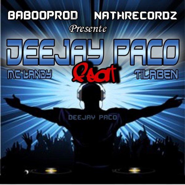 On se met alaise / Big up DeeJay Paco - McLanDy_TiLaben - BABOOPROD - NatHreCordz (2013)