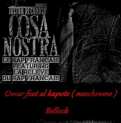 COSA NOSTRA / BELLECK FEAT AL K POTE ( NEOCHROME ) (2010)