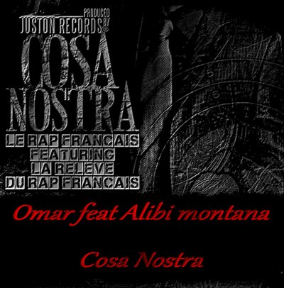 Cosa Nostra / Cosa nostra feat Alibi Montana (2010)