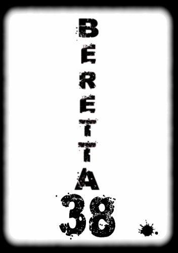 Biographie: Beretta 38
