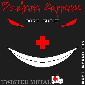 Twisted Metal / Boucherie Expresse (Meat Wagon Mix) (2012)
