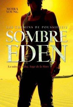 Les chemins de poussière tome 2, Sombre Eden, de Moira Young chez Gallimard Jeunesse