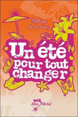 Les filles au pair, Un été pour tout changer Tome 1, de Mélissa de la Cruz chez Albin Michel