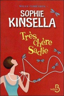 Très chère Sadie, de Sophie Kinsella chez Belfond