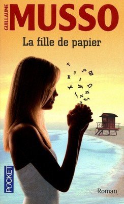 La Fille de Papier, de Guillaume Musso chez Pocket