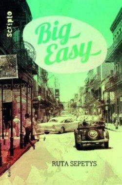 Big easy, de Ruta Sepetys chez Gallimard Jeunesse