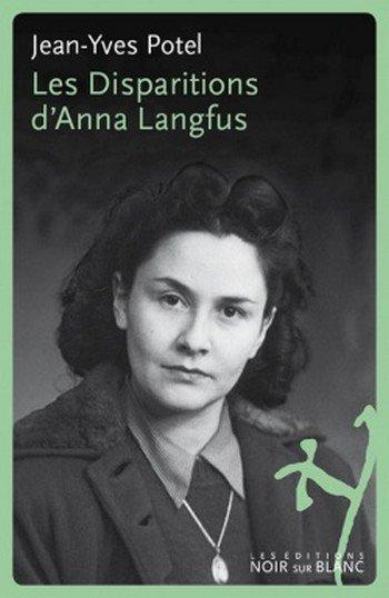 Les disparitions d'Anna Langfus, de Jean-Yves Potel chez NoirSurBlanc