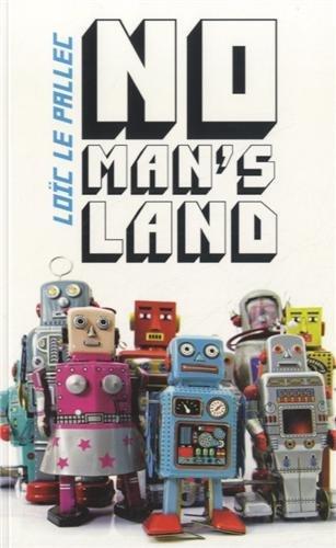 No man's land, de Loic Le Pallec chez Sarbacane