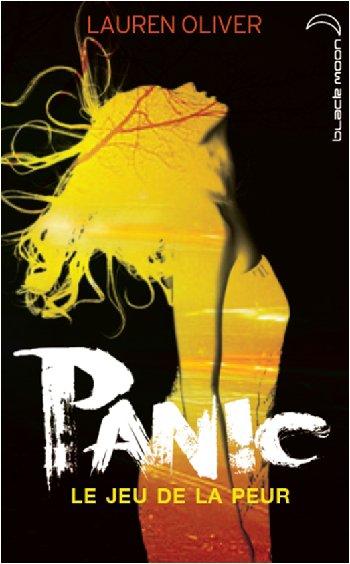 Panic: Le jeu de la peur, de Lauren Oliver chez Hachette Blackmoon