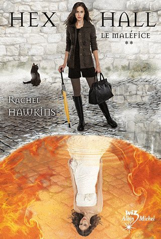 Hex Hall Tome 2: Le maléfice, de Rachel Hawkins chez Albin Michel Wiz